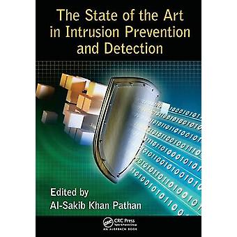The State of the Art in Intrusion Prevention and Detection by Pathan & AlSakib Khan