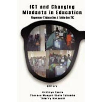 ICT and Changing Mindsets in Education by Toure & Kathryn