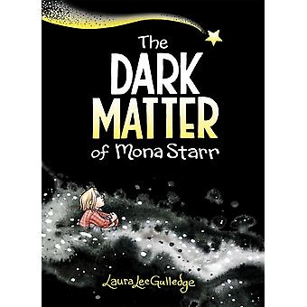 Dark Matter of Mona Starr av Laura Lee Gulledge Gulledge