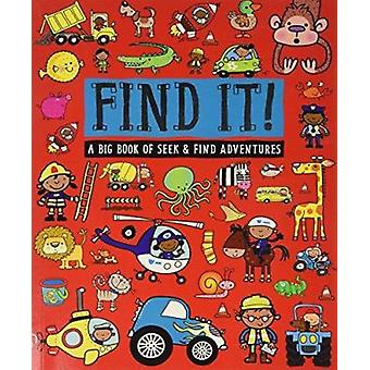 Find It! - A Big Book of Seek and Find Adventures by Thomas Nelson - 9