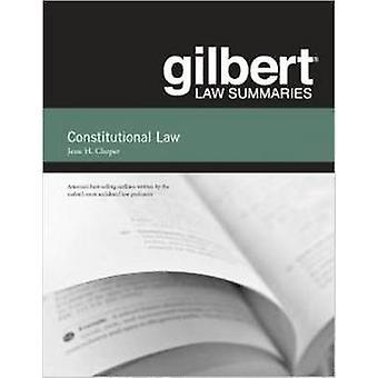 Gilbert Law Résumés on Constitutional Law (31e édition révisée) par