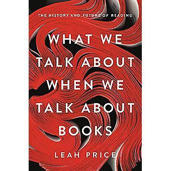 Worüber wir sprechen, wenn wir über Bücher sprechen - Die Geschichte und die Zukunft o