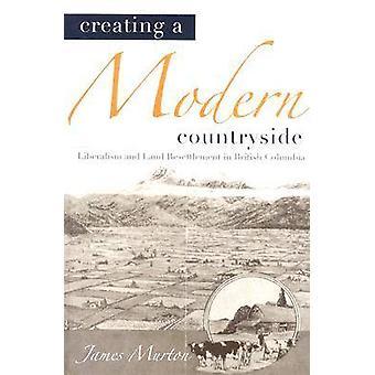Creëren van een moderne platteland - liberalisme en Land hervestiging in Br