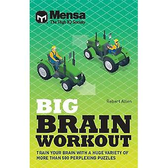 Mensa - Big Brain Workout - Unleash your mind power with more than 500