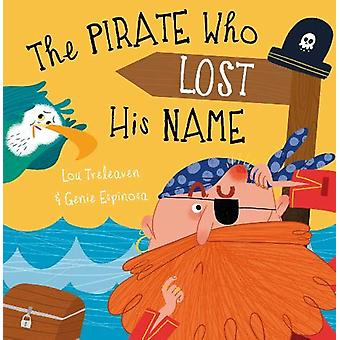 The Pirate Who Lost His Name by Lou Treleaven - 9781848864078 Book