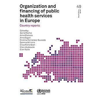 Organization and financing of public health services in Europe - count