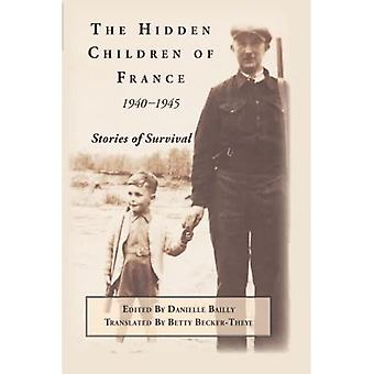 The Hidden Children of France, 1940-1945
