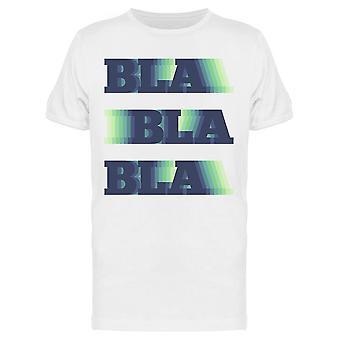 Bla Bla Bla Design Tee Men's -Bild av Shutterstock