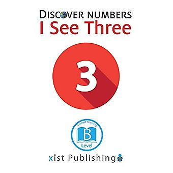 I See Three by Xist Publishing - 9781532410468 Book