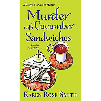 Murder with Cucumber Sandwiches by Karen Rose Smith - 9781617739644 B