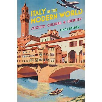 Italy in the Modern World by Linda Reeder