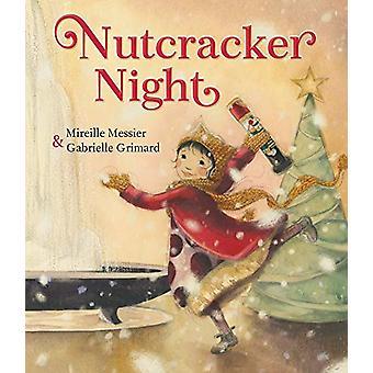 Nutcracker Night by Mireille Messier - 9781772780918 Book