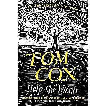 Help the Witch by Tom Cox - 9781783528394 Book