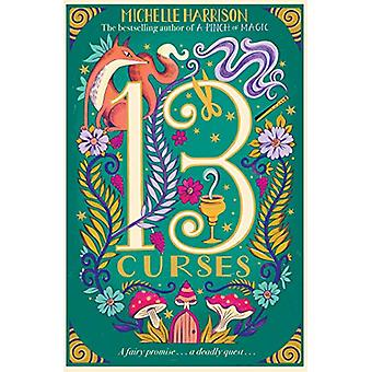 The Thirteen Curses by Michelle Harrison - 9781471183263 Book
