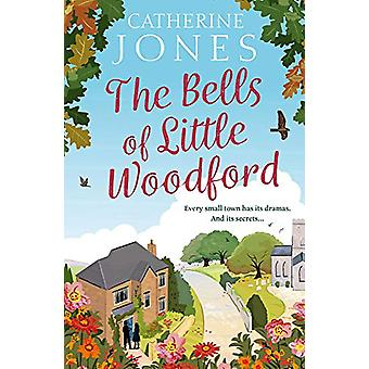 The Bells of Little Woodford by Catherine Jones - 9781784979836 Book