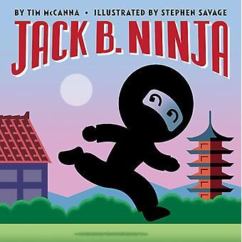 Jack B. Ninja par Tim McCanna & Illustrated par Stephen Savage