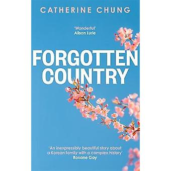 Forgotten Country by Catherine Chung - 9780349144054 Book