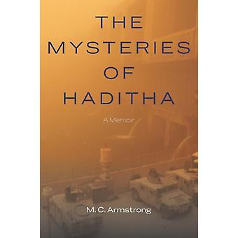Mysteries of Haditha by Armstrong & M C