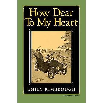 How Dear to My Heart by Emily Kimbrough - 9780253206855 Book
