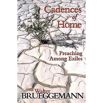 Cadences of Home - Predika bland exiler av Walter Brueggemann - 9780
