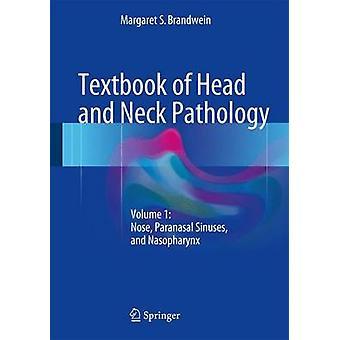 Lærebog af hoved og hals Patologi af Margaret S. Brandwein