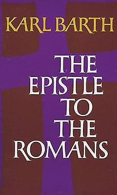 Epistle to the Romans by Karl Barth