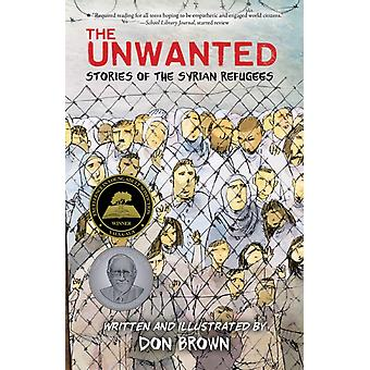 Unwanted Stories of the Syrian Refugees by Don Brown