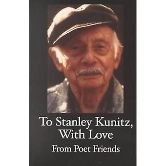 A Tribute to Stanley Kunitz on His 96th Birthday by Edited by Stanley Moss
