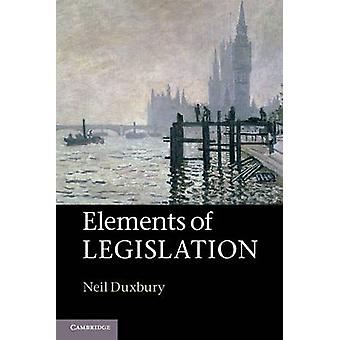 Elements of Legislation by Neil Duxbury