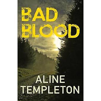 Bad Blood par Aline Templeton - livre 9780749016371