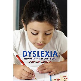 Dyslexi - Learning Disorder eller kreativ gåva? av Cornelia Jantzen - 9