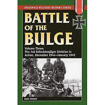Ardenneroffensiven, volym 3: Fallschirmjager 3: e divisionen i aktion, December 1944-januari 1945 (Stackpole...