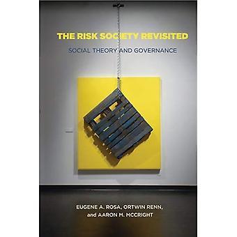 Die Risikogesellschaft Revisited: Gesellschaftstheorie und Risikosteuerung