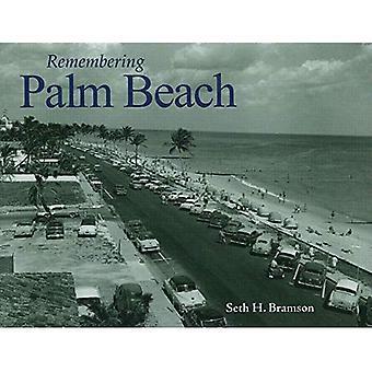 Remembering Palm Beach