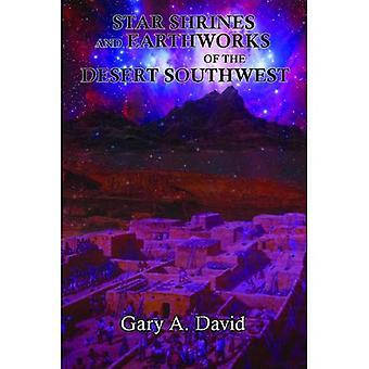 Sterne-Schreine und Erdarbeiten der Wüste Südwesten: