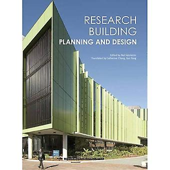 Research Building: Planning and Design
