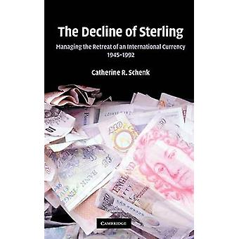 انخفاض الجنيه الاسترليني إدارة تراجع عمله دولية 19451992 شينك & كاثرين ر.