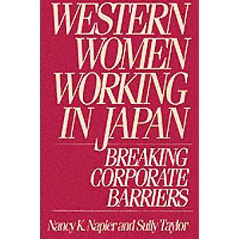 Femmes de l'ouest travaillant au Japon à briser les barrières entreprises par Napier & K. Nancy