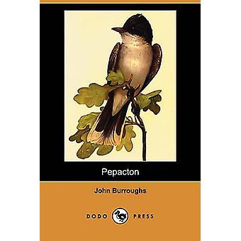 Pepacton Dodo pers door Burroughs & John