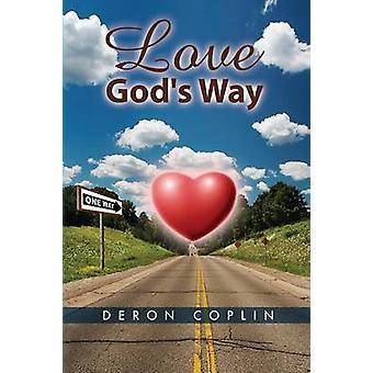 Love Gods Way by Coplin & Deron