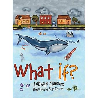 What If by Cummins & Ladeana