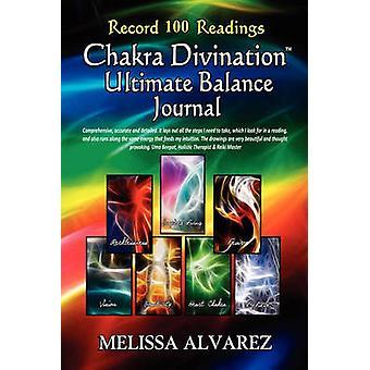 Chakra spådom ultimata balans Journal av Alvarez & Melissa