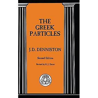 The Greek Particles by Denniston & J. D. John Dewar