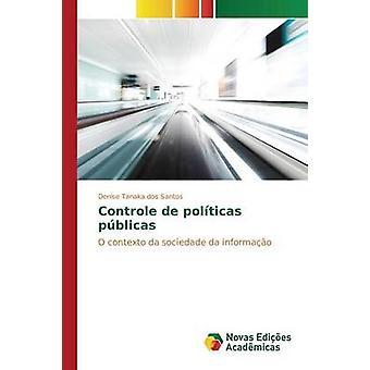 Controle de polticas pblicas by Santos Denise Tanaka dos