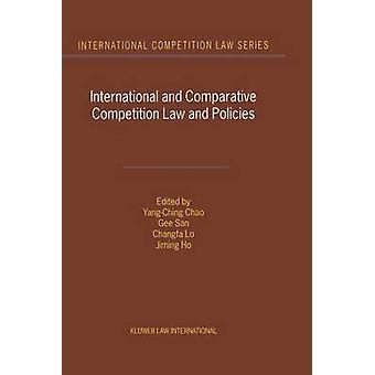 Internationale en vergelijkende mededingingsrecht en -beleid door YangChing Chao