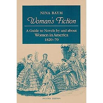 Woman's Fiction - A Guide to Novels by and about Women in America - 18