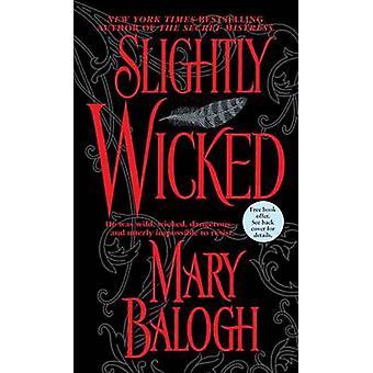 Slightly Wicked by Mary Balogh - 9780440241058 Book