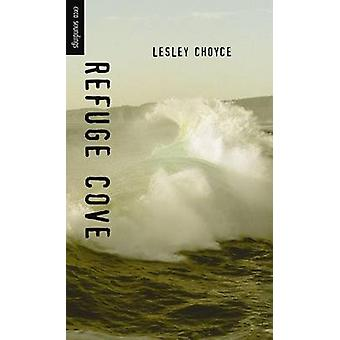 Refuge Cove by Lesley Choyce - 9781551432465 Book
