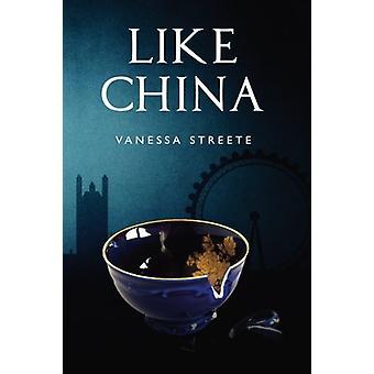 Like China by Vanessa Streete - 9781788300261 Book