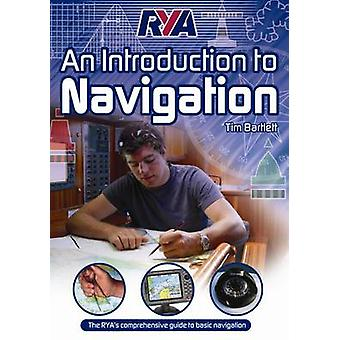 RYA An Introduction to Navigation by Tim Bartlett - 9781906435080 Book